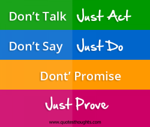 motivational-inspirational-quotes-thoughts-dont-say-just-act