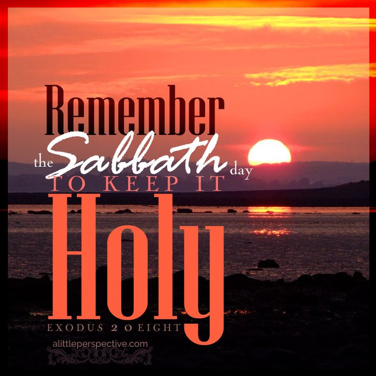 REMEMBER THE SABBATH DAY TO TRULY WORSHIP GOD AND BE BLESSED ...